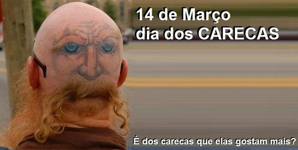 Dia Mundial do Careca