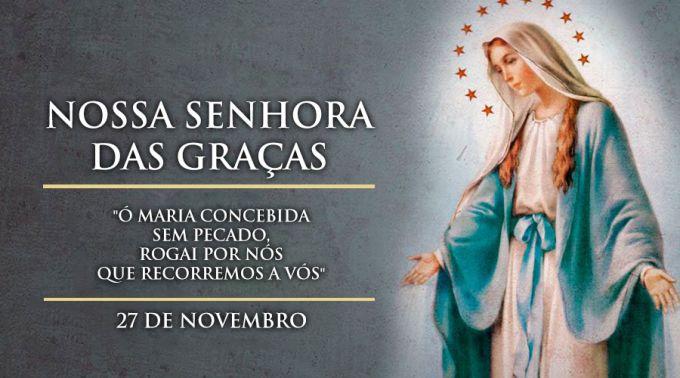 Dia De Nossa Senhora Das Graças Filipe Miguel